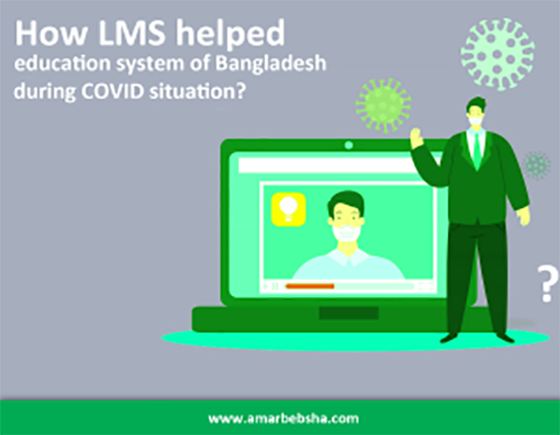 How LMS helped Bangladesh education system during Covid